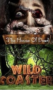 The house of dead + Wild Coaster (7D)