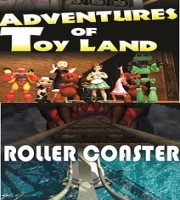 Adventure of Toy land + Roler Coaster (7D)
