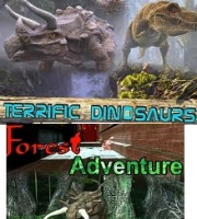 Terrific Dinosaur + Forest Adventure(7D)