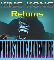 King Kong + Prehistoric Adventure (7D)
